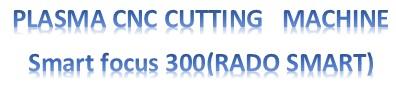 دستگاه CNC برش پلاسما 6*2 RADO SMART