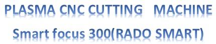 دستگاه CNC برش پلاسما 12*3 RADO SMART